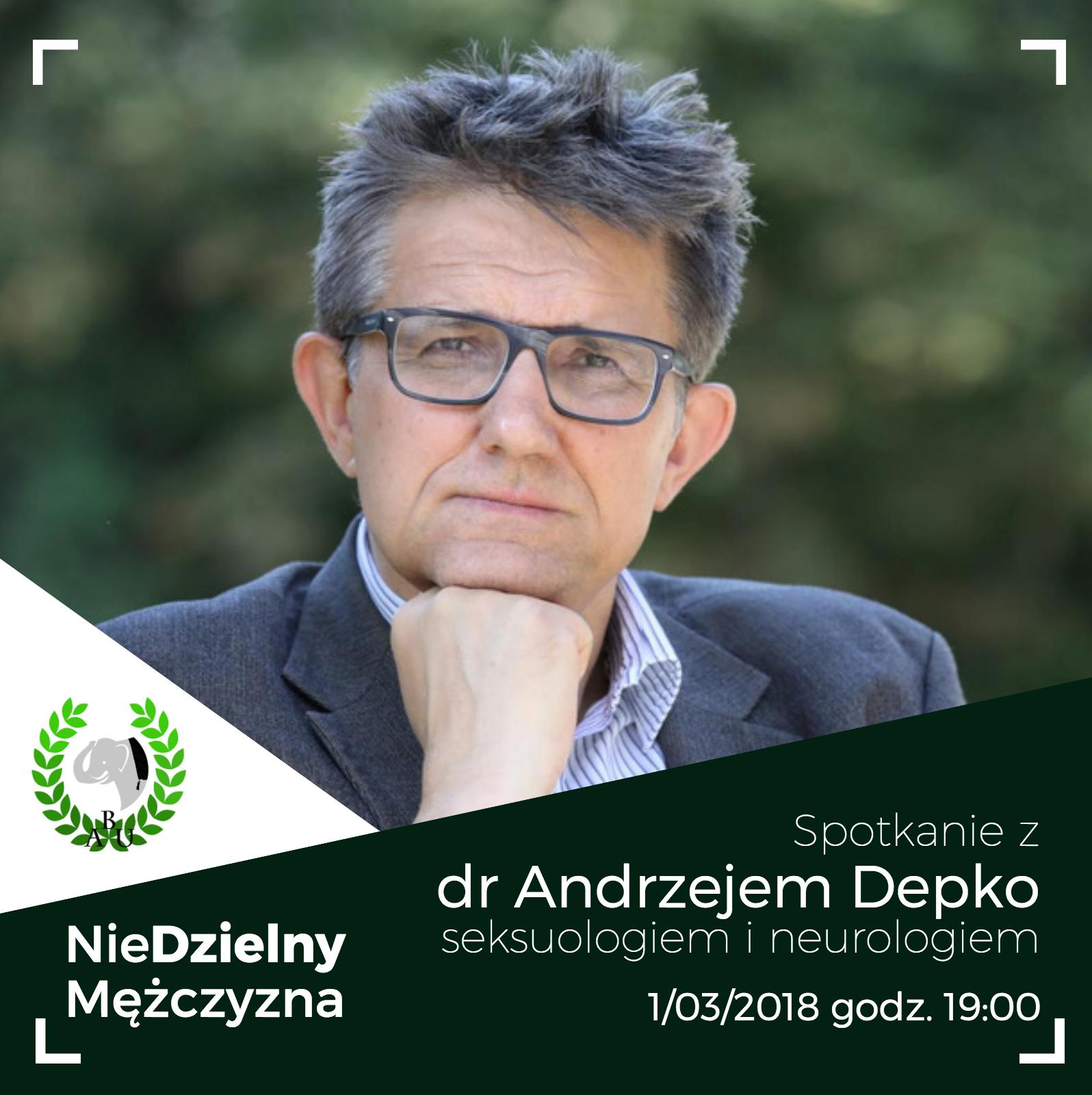 1.03.2018 Spotkanie z dr Andrzejem Depko
